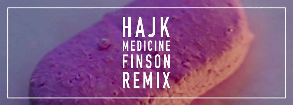 Hajk - Medicine Finson remix_HP_BANNER